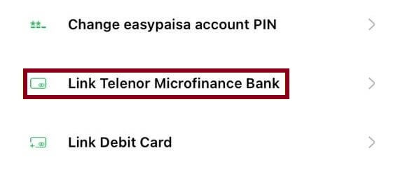 link your EasyPaisa wallet with your Telenor Microfinance bank